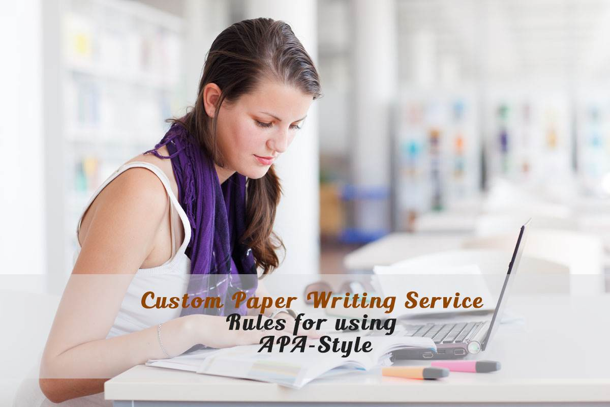 paper writing service apa style referencing customised papers by  apa style referencing customised papers by writing service assignment writing service rules for using apa style